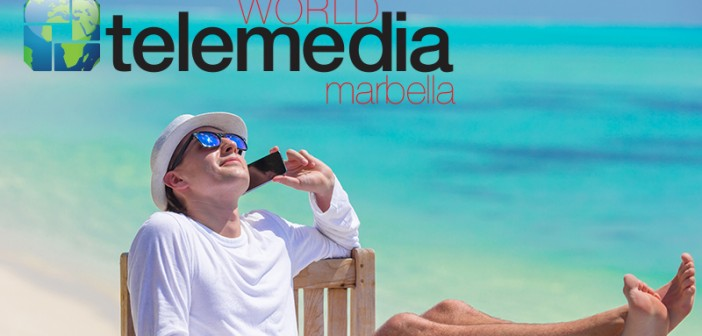 WORLD TELEMEDIA MARBELLA Why I am going to World Telemedia – and you should too