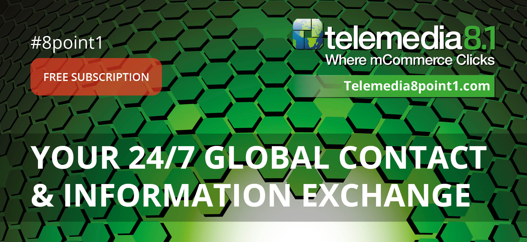 Telemedia8.1 Free Subscription Banner